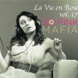 La Vie en Rose vol. 17 - 1h.30 of Deep & Techno