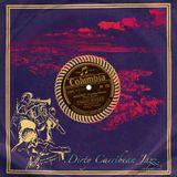 037° .DIRTY CARIBBEAN JAZZ Vol°02. Bonus Tracks