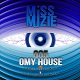 DjMissMuzie - OMY House mix 5