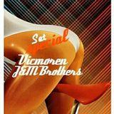 J&M BROTHERS @ VICMOREN ( Special set GOOD STUFF RECORDINGS )