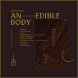 Wind Atlas - An Edible Body / Teaser 2018