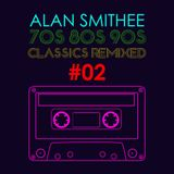 80s - 90s Classics Remixed Vol II