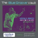 Blue Groove Vault (show 2) Special guest Mario Smith) - Vocalo Radio Chicago