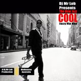 The New Jazz Cool (Jazzy Hip Hop Volume I)