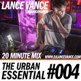 Lance Vance | The Urban Essential  #004