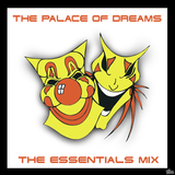 The Palace of Dreams - Essential Mix