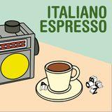 Italiano Espresso puntata nr. 4