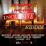All Inclusive Riddimm (dj frass records 2016) Mixed By MELLOJAH FANATIC OF RIDDIM