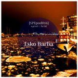 [SPFpod016] spiel:feld Podcast 016 - Esko Barba-Winter Vinyl Broadcast
