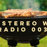 The Stereo Wire Radio 003