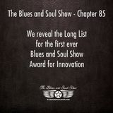 The Blues and Soul Show - Chapter 85, The Long List for the Blues and Soul Show Award for Innovation