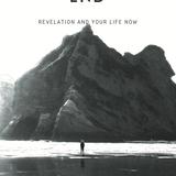 Living the End: Revelation 4-5
