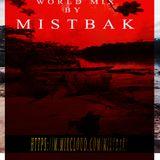 MistBak - WorldMix 02 juillet 2019/ hi To Gabon... More surprise