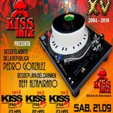 Pedro Gonzalez & Neff Altamirano - KISSFM MEXICO SATURDAY NIGHT KISSMIX SEP-21-19
