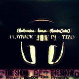 [DJ] Piєяo Tizo - ▬ On Air ▬ The present's @/[DJ]Piero Tizo/Show/004/ (Live #PLAYBACK)
