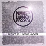 Naked Lunch PODCAST #181 - SOPHIE NIXDORF
