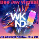Dee Jay Virtual - JBL WEEKEND FESTIVAL 2017