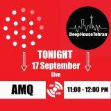 """AMQ - Live on Mixlr """"DeepHouseTehran"""" 17 Sep 2016"""