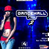 Dancehall Vine 2 (Dj Kev The Nash)