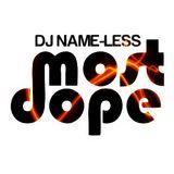 HIP HOP HIGHLIGHTS DJ NAMELESS