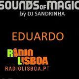 DJ Sandrinha - Sounds of Magic INVITES EDUARDO