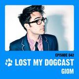 Lost My Dogcast 42 - Giom