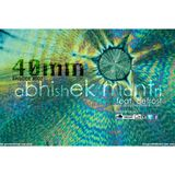 "''40mm"" Episode #007 Abhishek Mantri ft. De Frost"