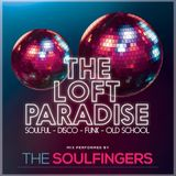 The Loft Paradise Radio Show performed by The Soulfingers - 01.03.18