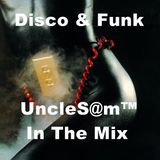 UncleS@m™ - Disco - Funk - Soul