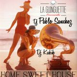 "KUBIKOLORADIO presents ""HOME SWEET HOUSE"" with DJ KUBIK & PABLO SANCHEZ at GUINGUETTE ERROMARDIE"