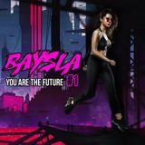 DJ Baysla - You Are The Future #1