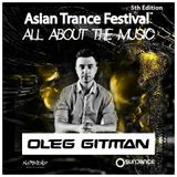 Oleg Gitman - Asian Trance Festival 5th Edition 2016-NOV-5