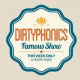 ROLLIN RADIO – Famous Show pres. Best of Dirtyphonics