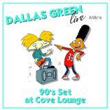 DJ Dallas Green Live from Cove Lounge 8/29/16