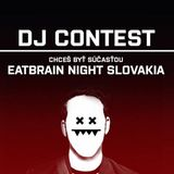 eyeScream - DJ CONTEST EATBRAIN NIGHT SLOVAKIA 2015