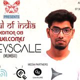 SOUL OF INDIA - EDITION 013 (GREYSCALE) 25-07-2016