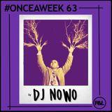 #ONCEAWEEK 0063 by DJ NOWO
