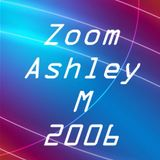 Zoom mixed by Ashley M   2006  Archived.