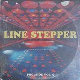 Line Stepper_Poolside Volume 5