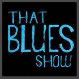 "That Blues Show No.073 ""2018 Chicago Blues"""