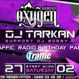 B-DAY Traffic Radio @ Oxygen Bansko (27.02.2016) part.1