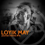Journal Intime *16 - LOYIK MAY