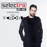 TRO On Air #058 (This is CROB Guest Mix) - Selectro Podcast