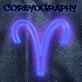 COREYOGRAPHY | ARIES