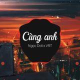 Việt Mix - Cùng Anh : H.M