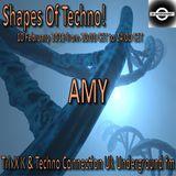 AMY : Shapes of Techno Episode #41 @ Techno Connection UK Underground FM