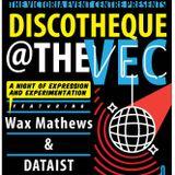 Wax Mathews B2B DATAIST - Live at Discotheque @ the VEC (Part I - Oct. 12, 2017)
