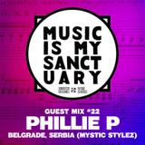 MIMS Guest Mix: PHILLIE P (Belgrade, Serbia)