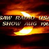 The Saw Radio USA Show,Aug 19th