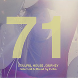 Soulful House Journey 71
